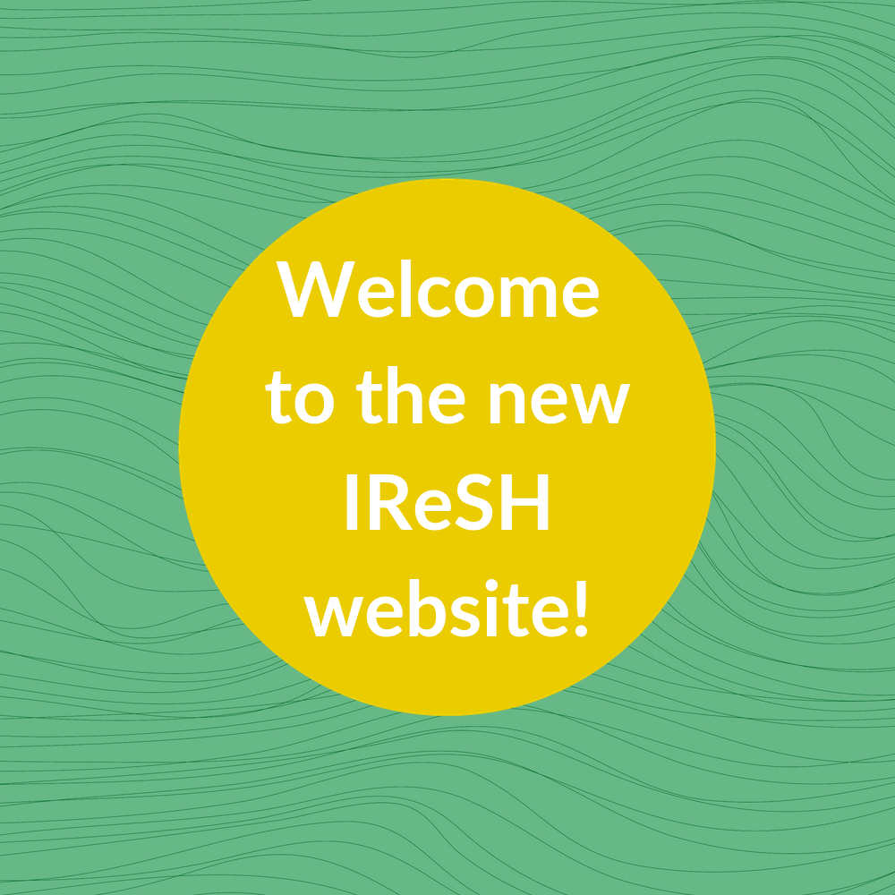 Welcome to the new IReSH website!