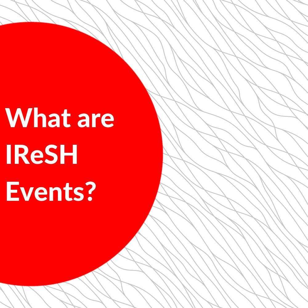 What are IReSH Events?